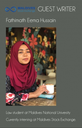Fathimath Eema Hussain, a law student at Maldives National University and intern at Maldives Stock Exchange, brings The Edition's readers her 'hot take' on how to make money, in today's rather precarious financial market. PHOTO: MSE/THE EDITION